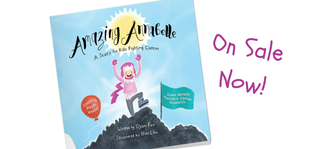 Amazing Annabelle a story for kids fighting cancer